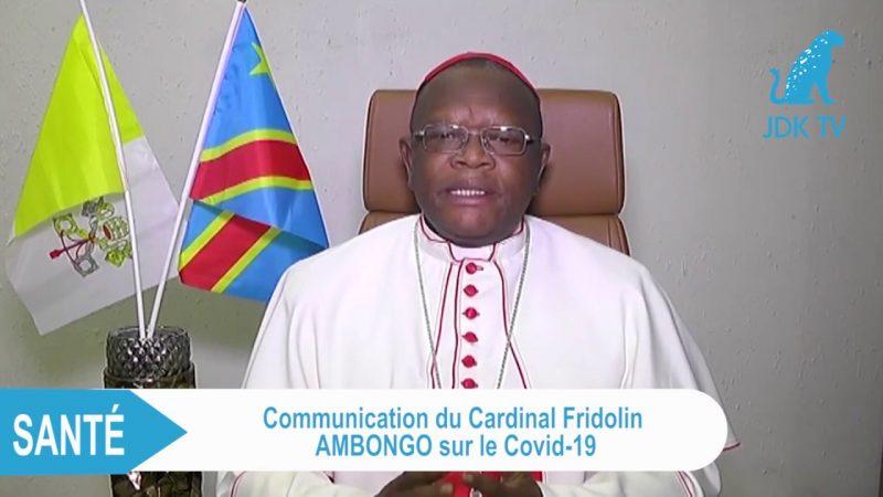 Impossible confinement de Kinshasa: la colère du cardinal Fridolin Ambongo contre les autorités
